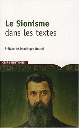 Le Sionisme dans les textes par Dominique Bourel, Delphine Bénichou