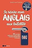 Je révise mon anglais aux toilettes - Best Of...