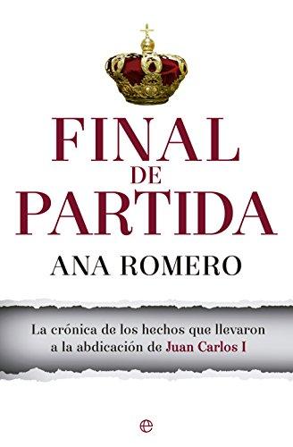 Final De Partida (Actualidad) por Ana Romero Galán