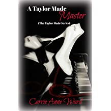 A Taylor Made Master: The Taylor Made Series