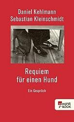 Requiem für einen Hund: Ein Gespräch (German Edition)