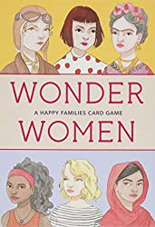 Wonder Women: A Happy Families Card Game (Magma for Laurence King)