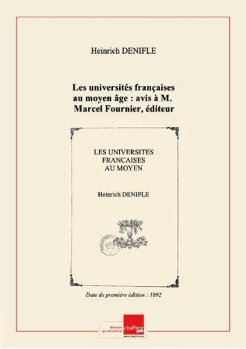 Les universités françaises au moyen âge : avis à M. Marcel Fournier, éditeur des