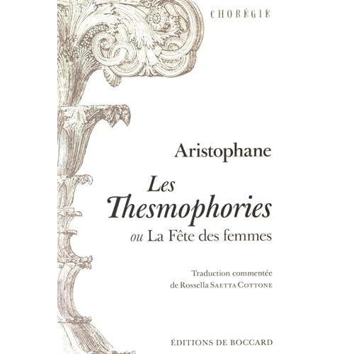 Les Thesmophories ou La fête des femmes : Edition bilingue français-grec