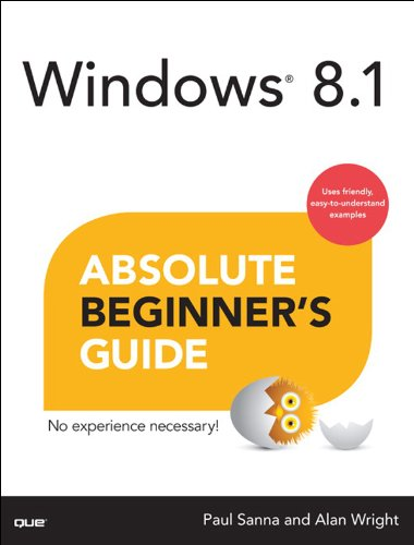 Windows 8.1 Absolute Beginner's Guide: Wind 8.1 Absol Begi Guide _p1 (English Edition) - 7 Windows Für Kindle-app