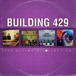 Building 429 - The Ultimate Collection CD by Building 429 (429-cd Building)