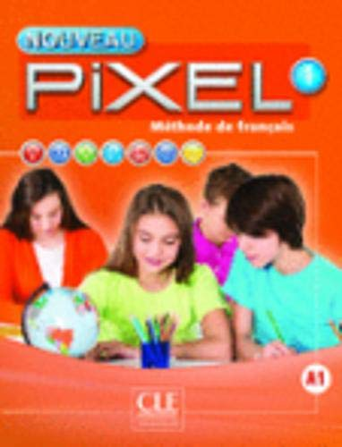 Nouveau Pixel 1 - Niveau A1 - Livre + DVD par Catherine Favret