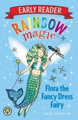 Fairy Fancy Dress ([(Early Reader Flora the Fancy Dress Fairy)] [By (author) Daisy Meadows ] published on (May,)