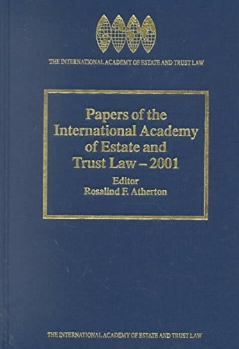 papers-of-the-international-academy-of-estate-and-trust-law-2001-by-rosalind-f-atherton-published-au