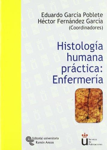 Histología humana práctica : enfermería (Universidad Rey Juan Carlos)