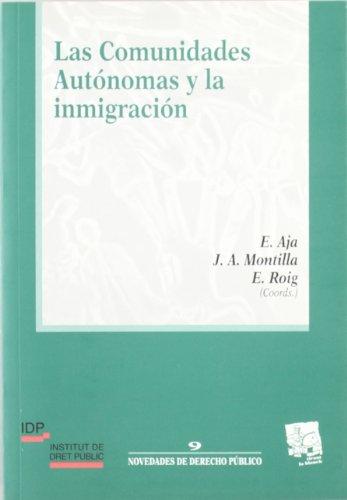 Las Comunidades Autónomas y la inmigración