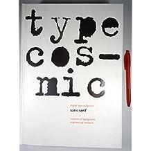 Type Cosmic. Digital Type Collection: Sans Serif