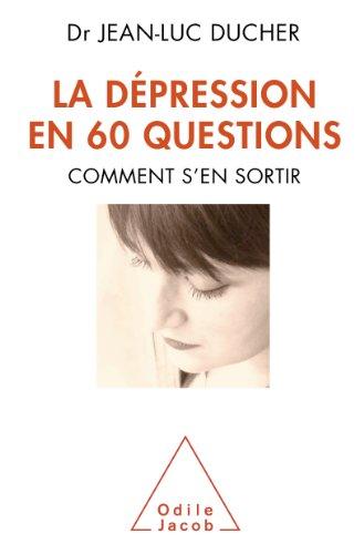 Dépression en 60 questions (La)