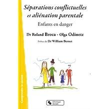Séparations conflictuelles et aliénation parentale : Enfants en danger