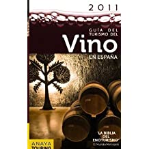 Guía del Turismo del Vino en España - 2011 (Guías Touring)