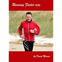 Running Faster: The practice and science of speed (Applied Sports Science Series)