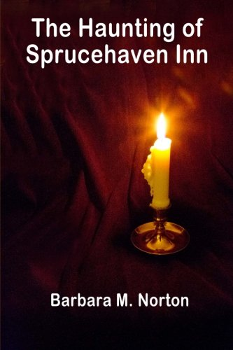 The Haunting of Sprucehaven Inn: A Paranormal Club Mystery -