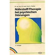 Nährstoff-Therapie bei psychischen Störungen. The Golden Pamphlet
