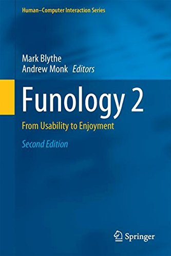 Funology 2: From Usability to Enjoyment (Human–Computer Interaction Series)