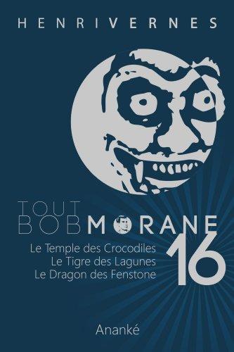 TOUT BOB MORANE/16