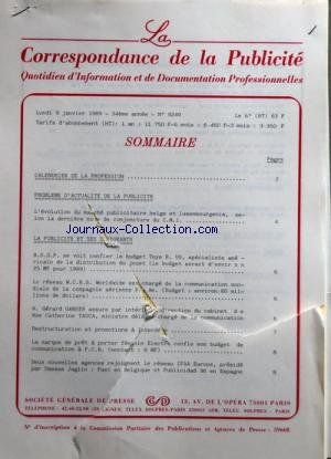 CORRESPONDANCE DE LA PRESSE (LA) [No 10192] du 02/10/1989 - SOMMAIRE - CALENDRIER DE LA PROFESSION - PROBLEMES DÔÇÖACTUALITE DE LA PRESSE - EN 1990 LA FRANCE CONSACRERA 900 MILLIONS DE FRANCS POUR LA TELEVISION DE LÔÇÖEUROPE AFFIRME LE PRESIDENT DE LA REPUBLIQUE M FRANCOIS MITTERRAND - N M P P DANS LE CADRE DE LA MISE EN PLACE DÔÇÖUN NOUVEAU SCHEMA DE DISTRIBUTION DES QUOTIDIENS LA COMMISSION DU SUIVI PROPOSE DE REUNIR LES PARTIES INTERESSEES LE VENDREDI 13 OCTOBRE - LA PRESSE ET SES DIRIGEANTS