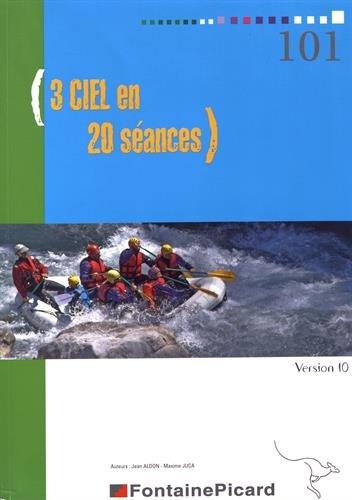3 CIEL en 20 séances : Version 10 par From Fontaine Picard