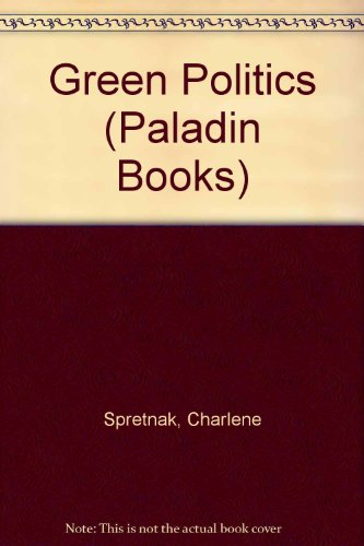 Green Politics (Paladin Books) por Charlene Spretnak