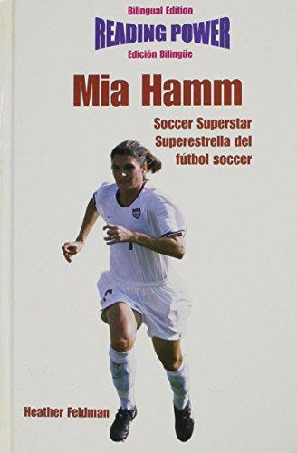 Mia Hamm, Soccer Superstar/Superestrella del Futbol Soccer (Superstars of Sports / Superestrellas Del Deporte)