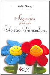 Segredos Para Uma União Vencedora (Em Portuguese do Brasil)