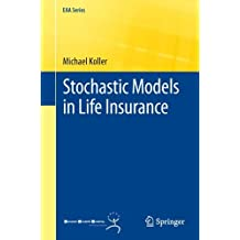 Stochastic Models In Life Insurance (Eaa Series)