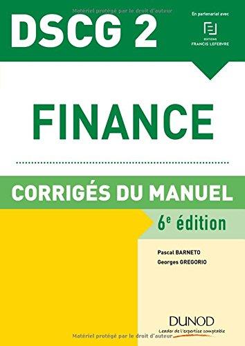 DSCG 2 - Finance - 6e éd. - Corrigés du manuel