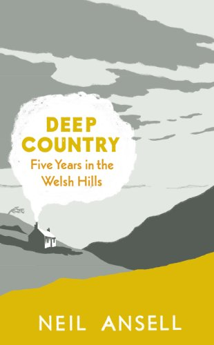 deep-country-five-years-in-the-welsh-hills