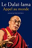 Appel au monde : Discours du 10 mars (1961-2010)