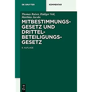 Mitbestimmungsgesetz und Drittelbeteiligungsgesetz (De Gruyter Kommentar)