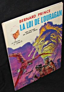 Bernard Prince : La loi de l ouragan