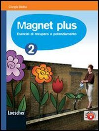 Magnet plus. Esercizi di recupero e potenziamento, 2