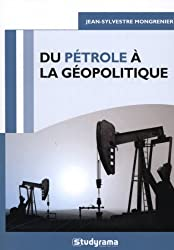 Du pétrole à la géopolitique