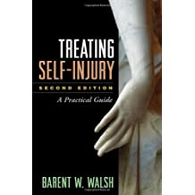 Treating Self-Injury: A Practical Guide