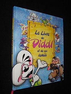 Le Livre de Diddl et de ses amis