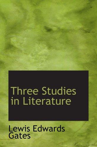 Three Studies in Literature