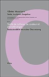 Traité de rythme, de couleur et d'ornithologie - Textauswahl in deutscher Übersetzung (Musikwissenschaftliche Publikationen)