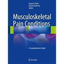 Musculoskeletal Pain Conditions: A Comprehensive Guide