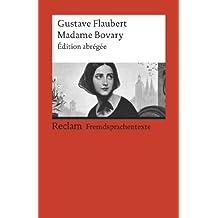 Madame Bovary: Édition abrégée (Reclams Rote Reihe – Fremdsprachentexte) (French Edition)