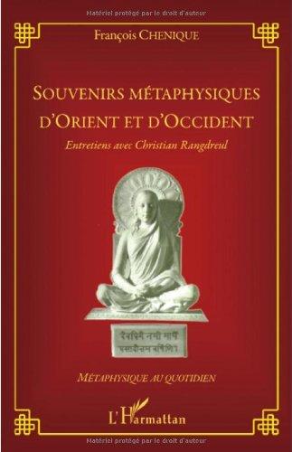 Souvenirs metaphysiques d'orient et d'occident