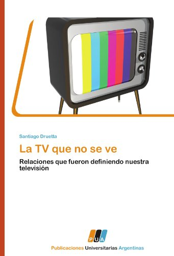 La TV Que No Se Ve por Druetta Santiago