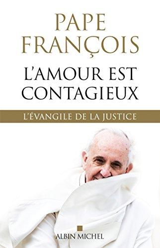 L'Amour est contagieux : L'évangile de la justice