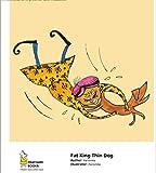 Fat King Thin Dog (English Edition)