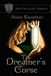 The Dreamer's Curse: Book Two of the Artifactor Series (English Edition)