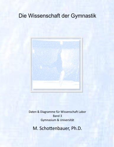 Die Wissenschaft der Gymnastik: Band 3: Daten & Diagramme für Wissenschaft Labor