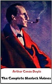 Arthur Conan Doyle : The Complete Sherlock Holmes (English Edition)